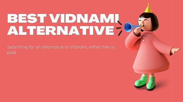 Best Vidnami Alternatives